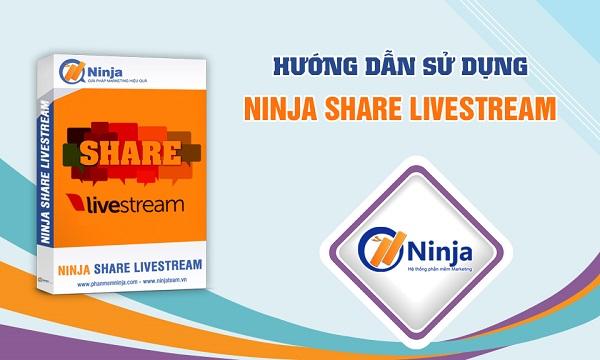 Phần mềm share livestream – Tổng hợp hướng dẫn sử dụng